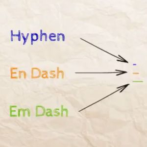 Learn about hyphens and dashes.