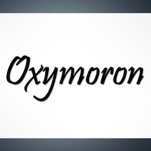 Learn about oxymorons.