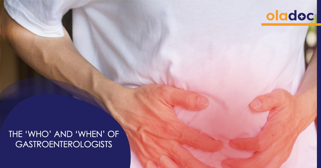 Gastroenterology 101: The 'Who' and 'When' of Gastroenterologists