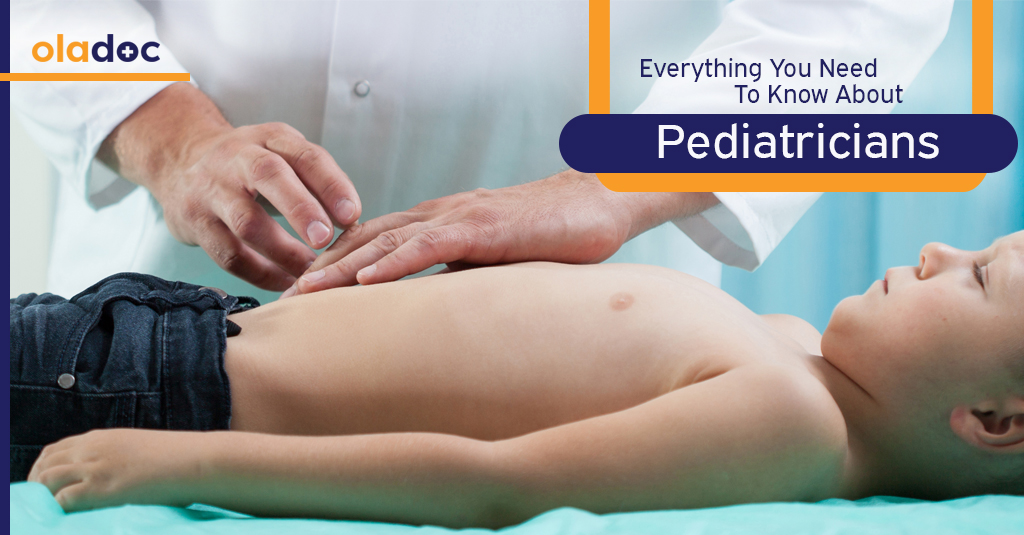 PEDIATRICIAN 101:  EVERYTHING YOU NEED TO KNOW ABOUT PEDIATRICIANS
