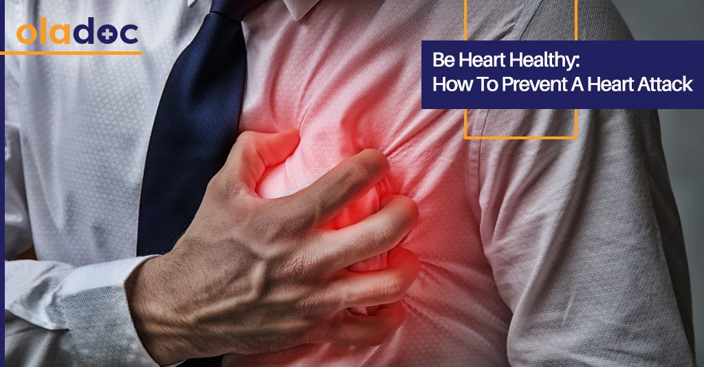 Be Heart Healthy: How To Prevent A Heart Attack