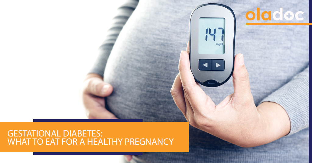 Gestational Diabetes: What to Eat for a Healthy Pregnancy