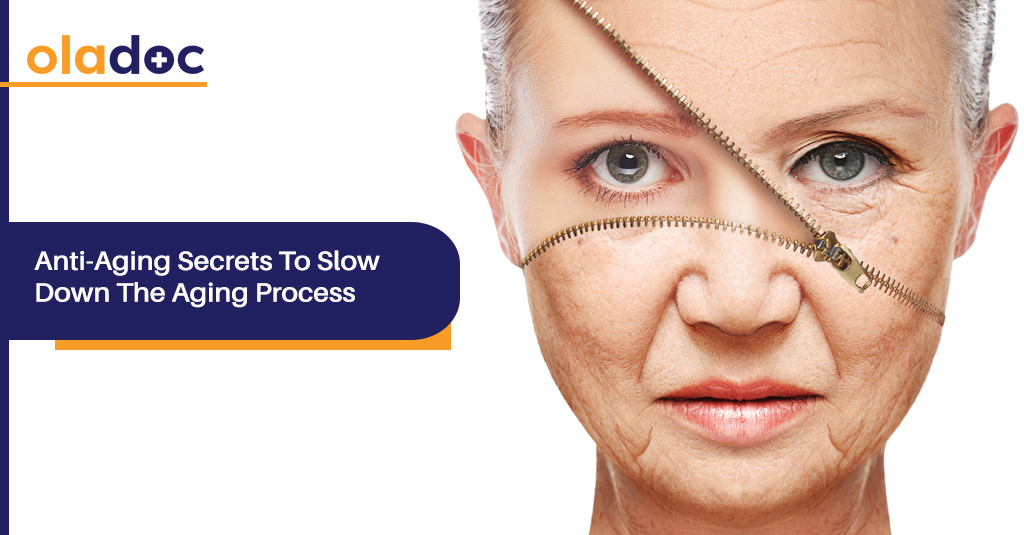 TOP 5 ANTI-AGING SECRETS TO SLOW DOWN THE AGING PROCESS
