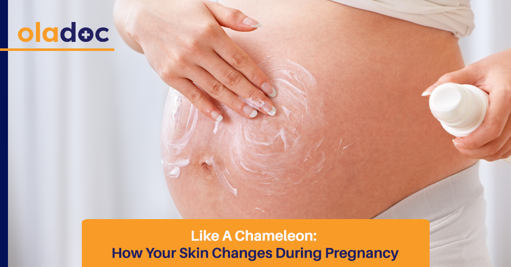 Like A Chameleon: How Your Skin Changes During Pregnancy