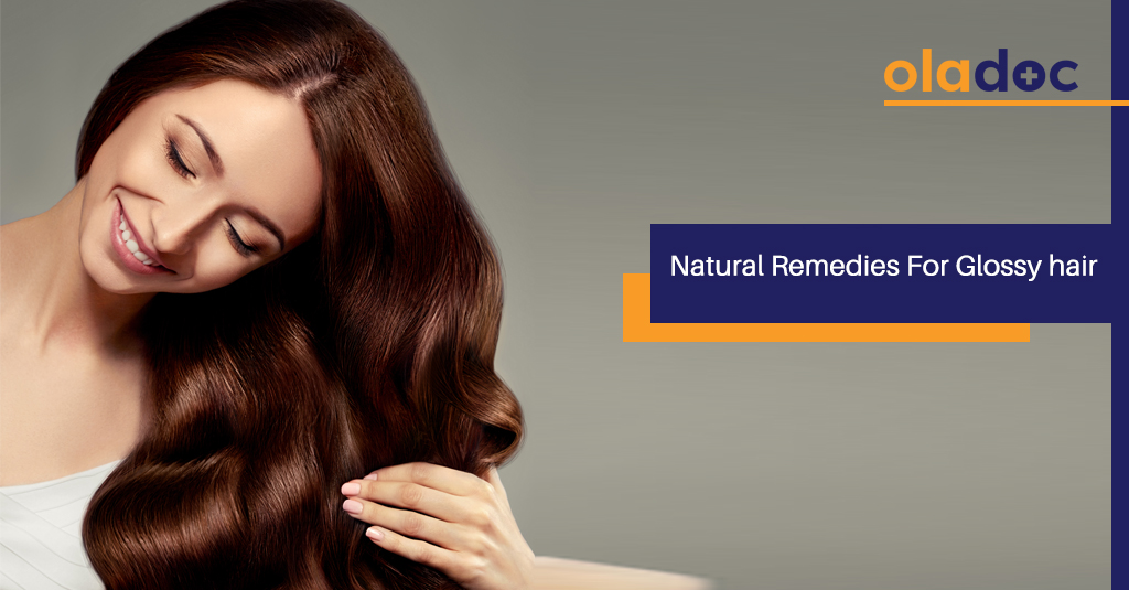 4 GREAT NATURAL REMEDIES FOR GLOSSY HAIR