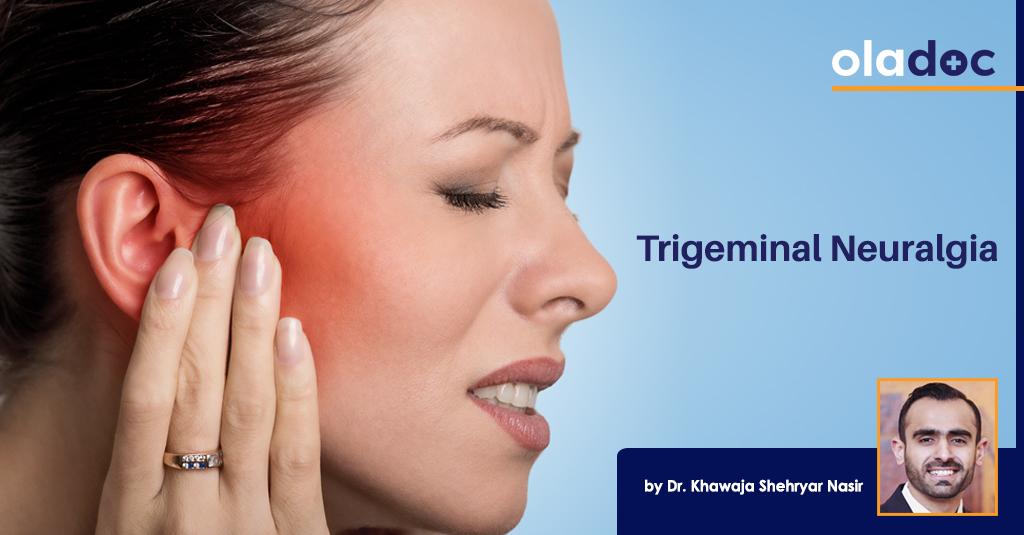 Trigeminal Neuralgia By Dr. Khawaja S. Nasir