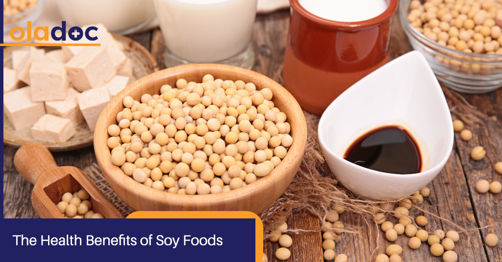THE HEALTH BENEFITS OF SOY FOODS