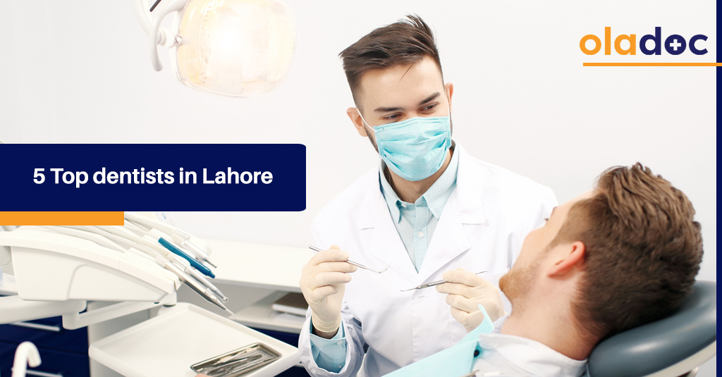 5 Top dentists in Lahore