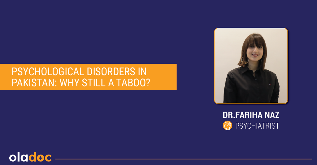 Psychological Disorders in Pakistan: Why Still a Taboo?