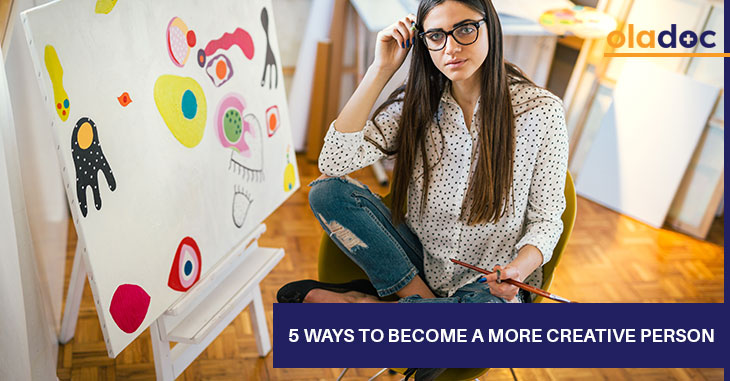 5 Ways To Become A More Creative Person