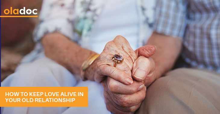 How To Keep Love Alive In Your Old Relationship?