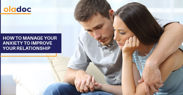 How To Manage Your Anxiety To Improve Your Relationship?