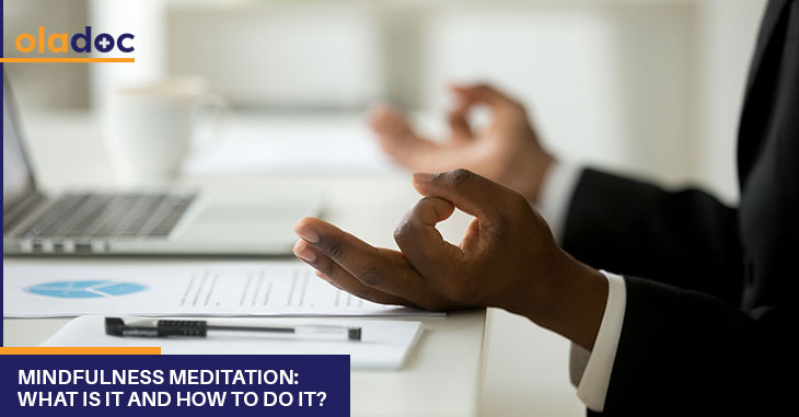 Mindfulness Meditation: What Is It And How To Do It?