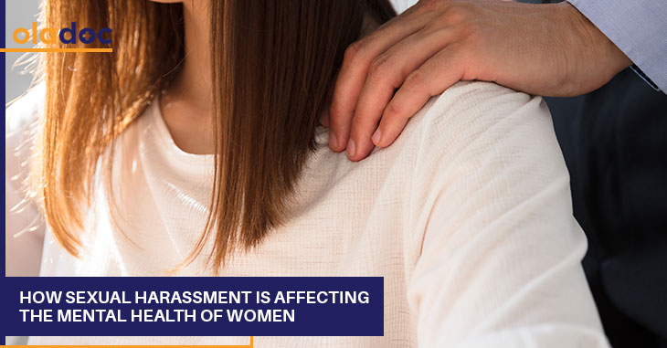 How Sexual Harassment Is Affecting The Mental Health Of Women?