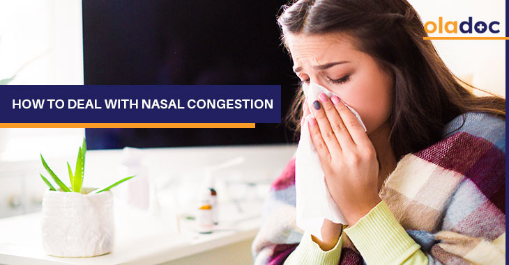 How To Deal With Nasal Congestion?