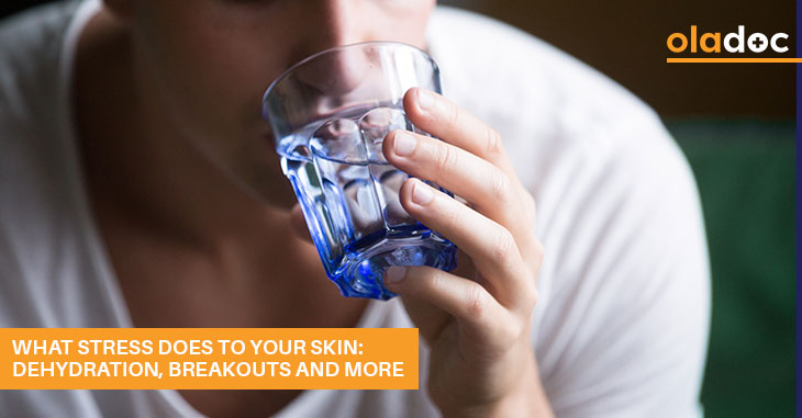 What Stress Does To Your Skin: Dehydration, Breakouts And More