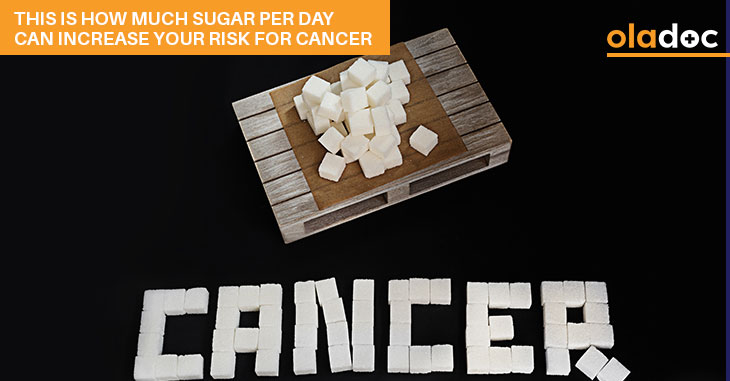 This Is How Much Sugar Per Day Can Increase Your Risk For Cancer