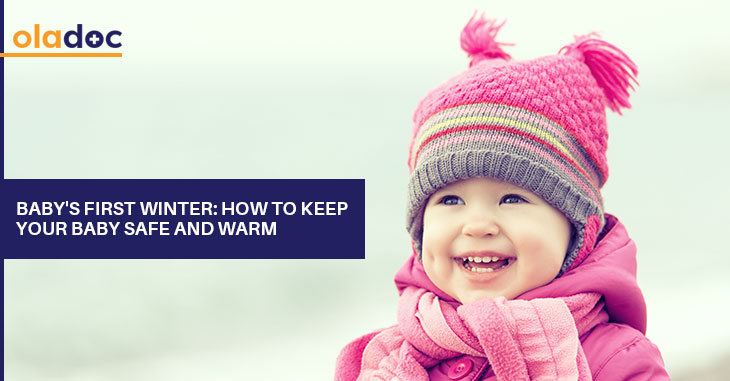 Baby's First Winter: How to Keep Your Baby Safe and Warm