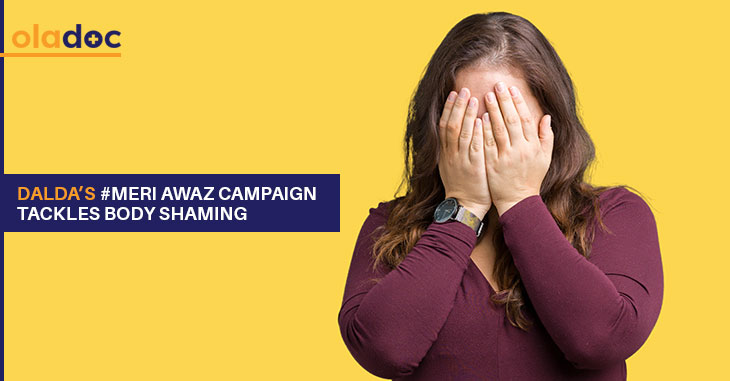 Dalda's #Meriawaz Campaign Tackles Body Shaming