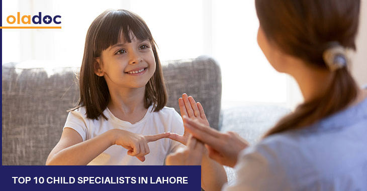 Top 10 Child Specialists / Pediatricians in Lahore