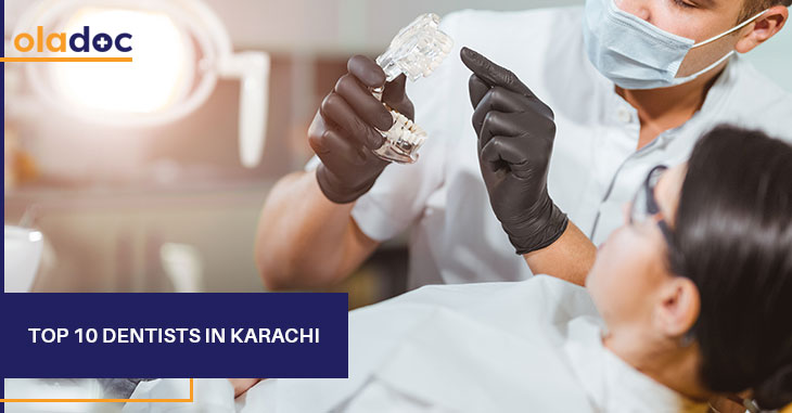 Who are the Top 10 Dentists in Karachi