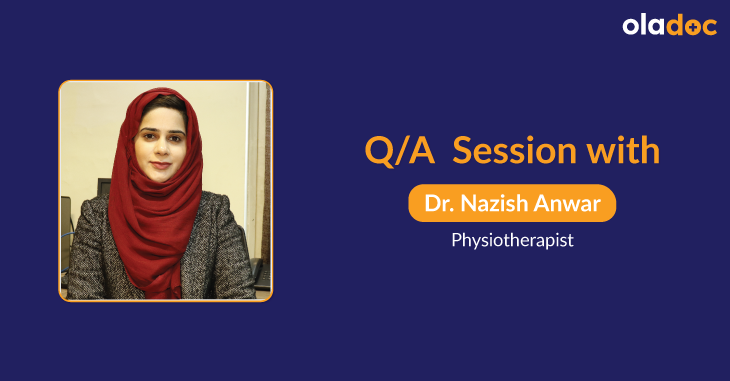 Dr. Nazish Anwar Talks About the Importance of Physiotherapy in Treating Recurrent Pain