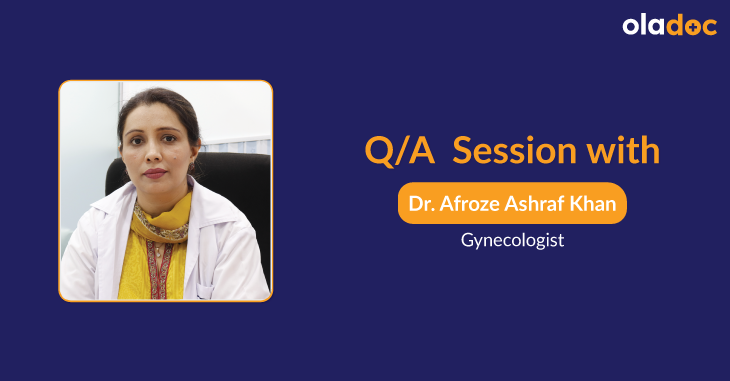 What Does a Gynecologist Do? Q & A with Dr. Afroze Ashraf Khan