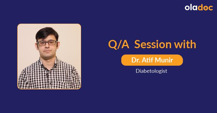 Diabetes Management: Q and A With Dr. Atif Munir