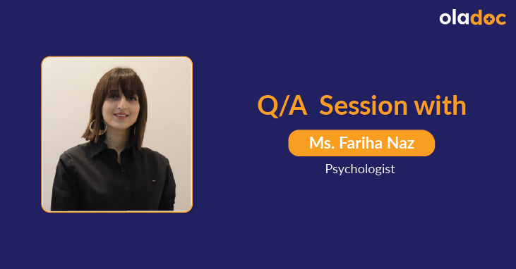 Depression: Q and A With Ms. Fariha Naz