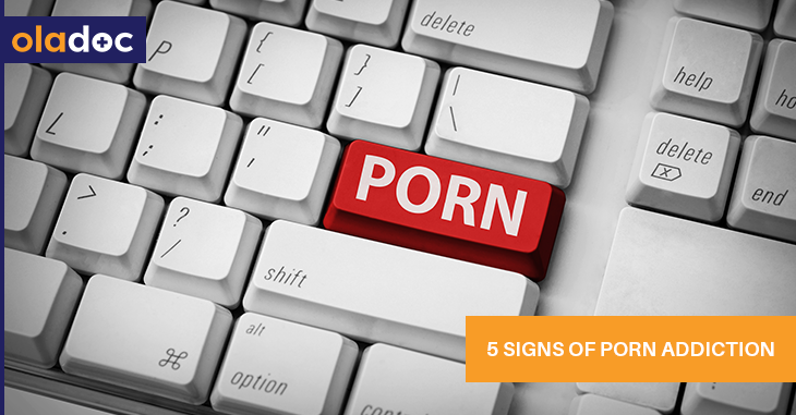 5 Signs of Porn Addiction and How to Deal With It?