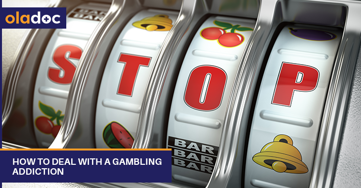 How to Deal With a Gambling Addiction