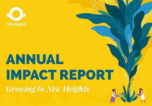 Growing to New Heights: One Degree's Annual Impact Report