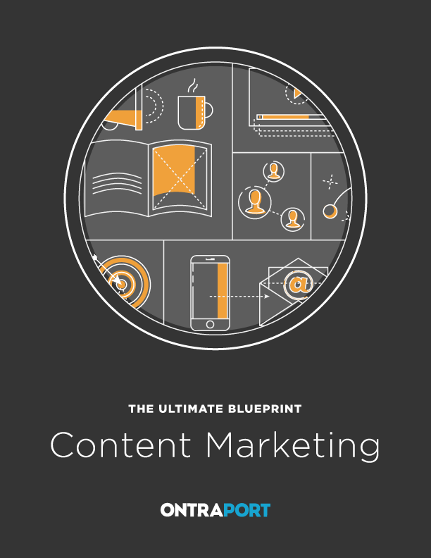The Ultimate Blueprint to Content Marketing