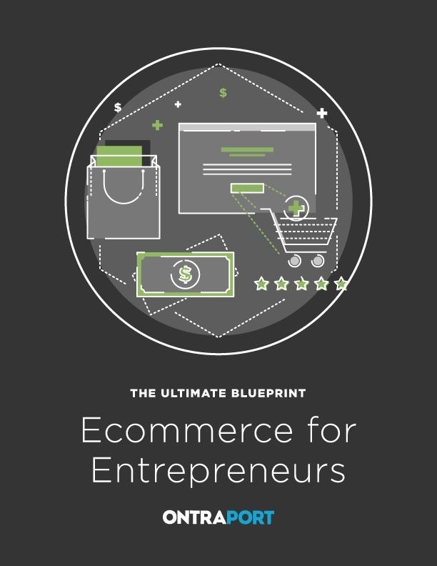 The Ultimate Blueprint to Ecommerce for Entrepreneurs