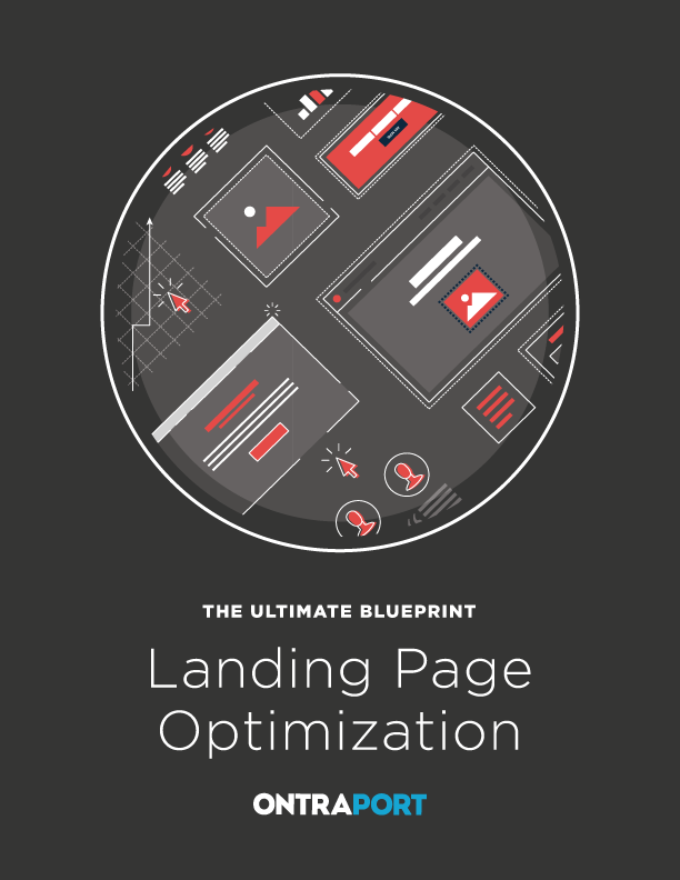 The Ultimate Blueprint to Landing Page Optimization