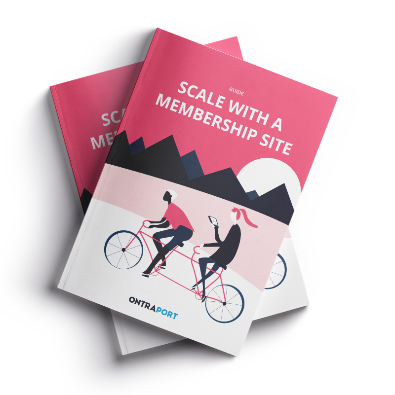 Membership sites the membership sites blueprint ontraport scale your business and earn recurring revenue with a membership site malvernweather Choice Image