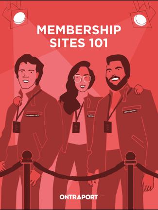 Membership Sites 101