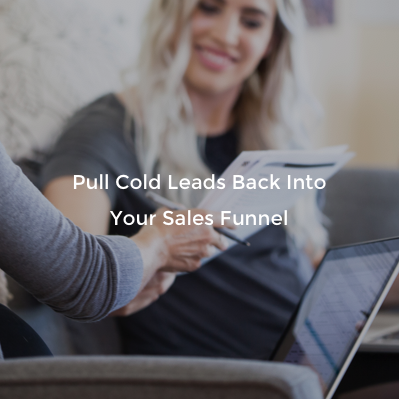 Re-Engage Cold Leads
