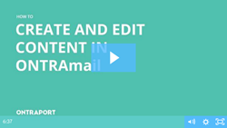Edit and create content in the ONTRAmail editor