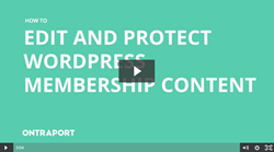 Edit and Protect WordPress Membership Content