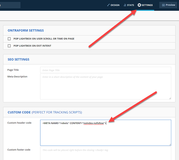 Insert the command to prevent search engine indexing into the custom header code section of the settings