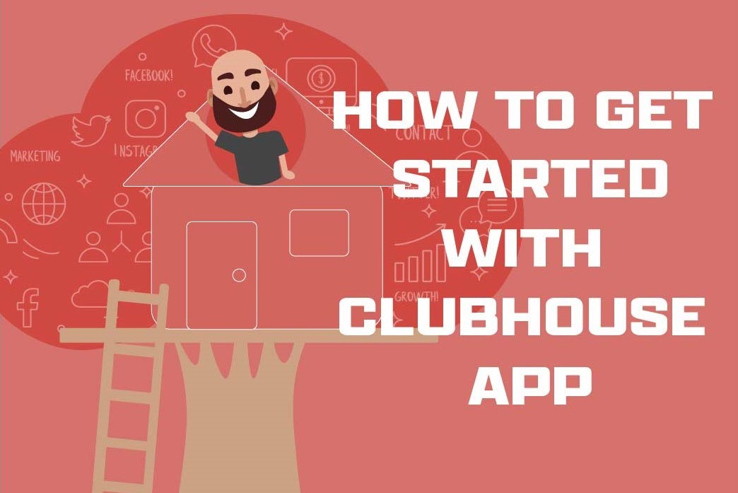 How To Get Started with Clubhouse.jpg