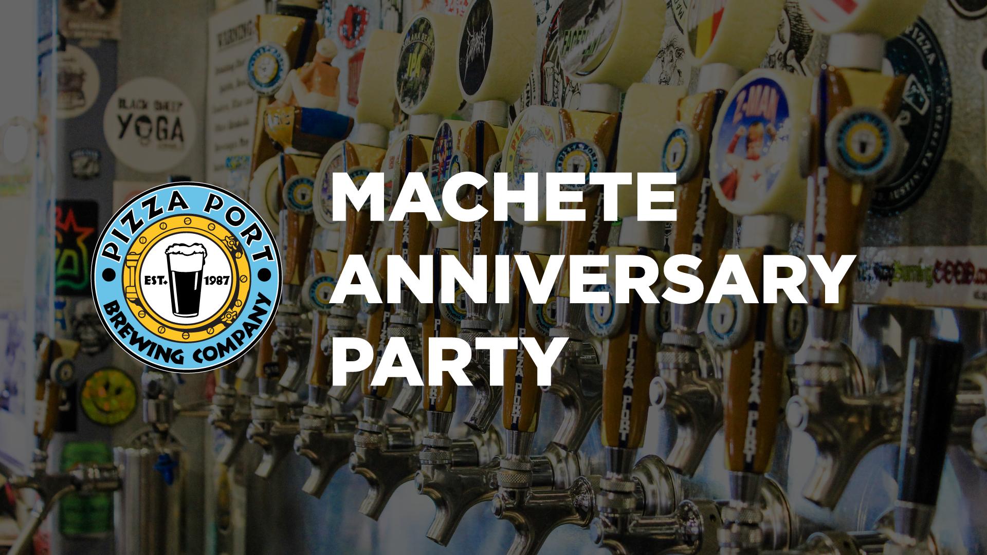 Machete Anniversary Party