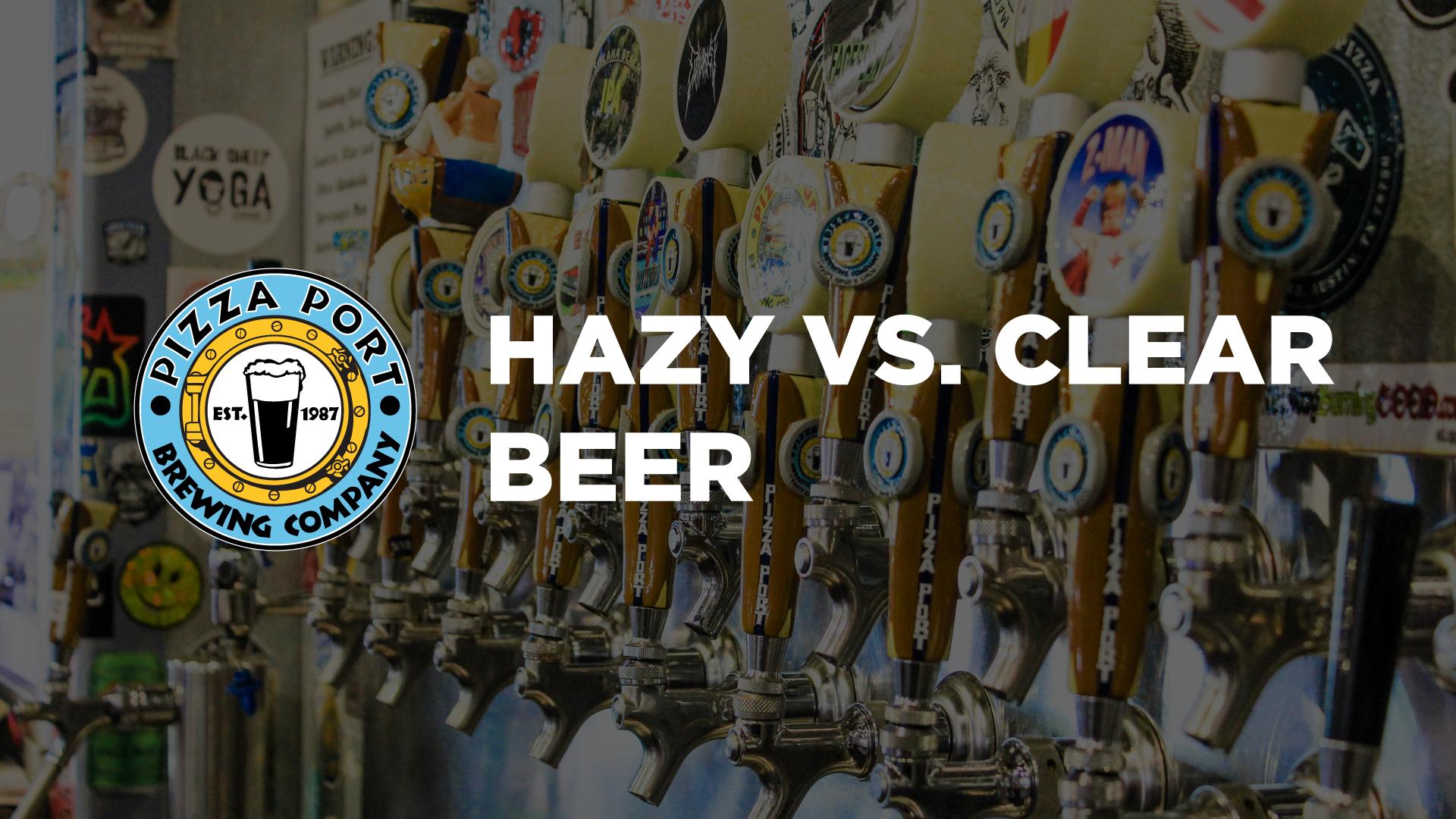 Hazy vs. Clear Beer