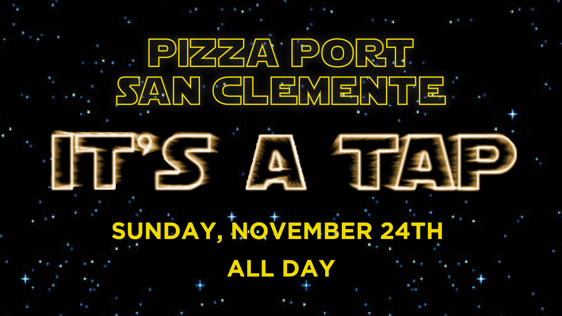 8th Annual Star Wars Day - It's a Tap!