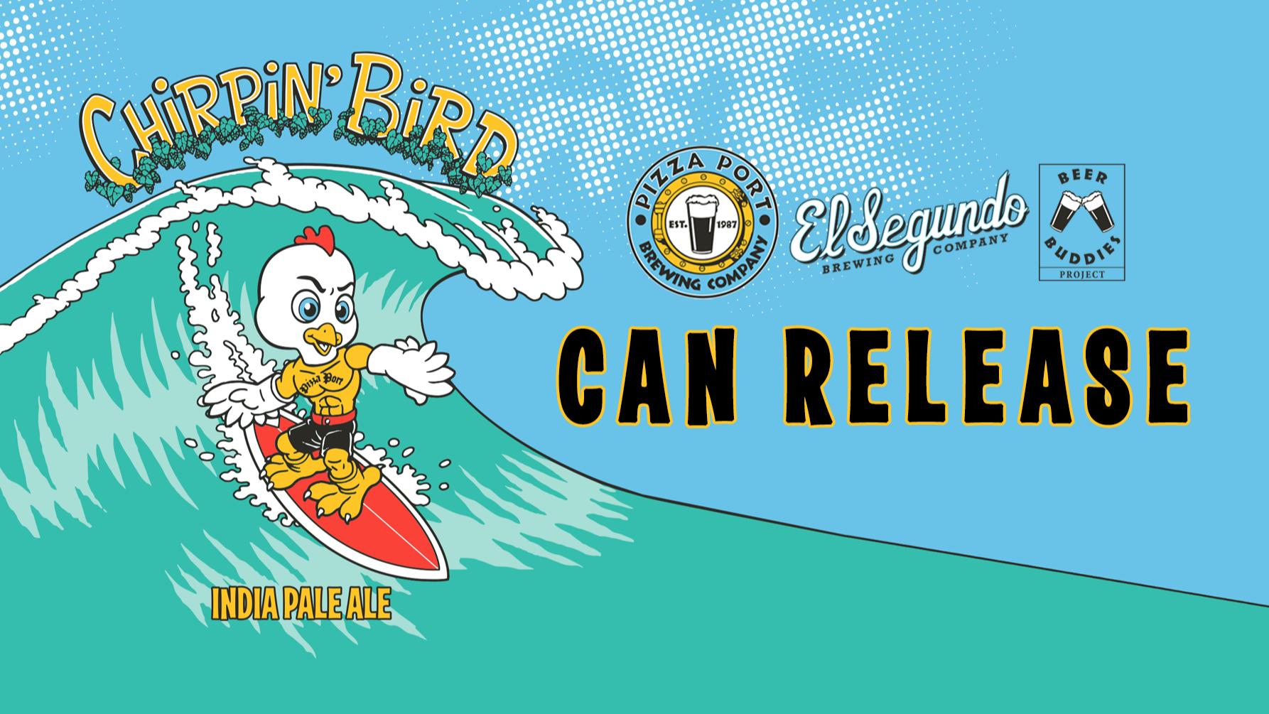 Chirpin' Bird IPA Can Release