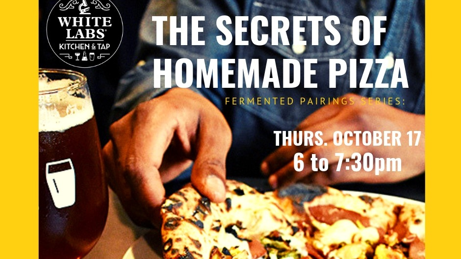 Fermented Pairings Series: The Secrets of Homemade Pizza