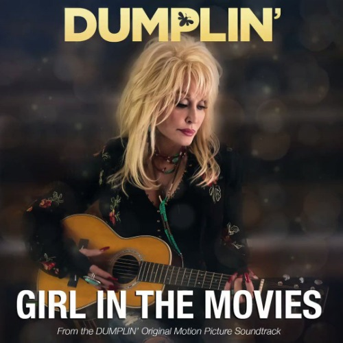 """Dolly Parton releases """"Girl in the Movies"""" music video featuring"""