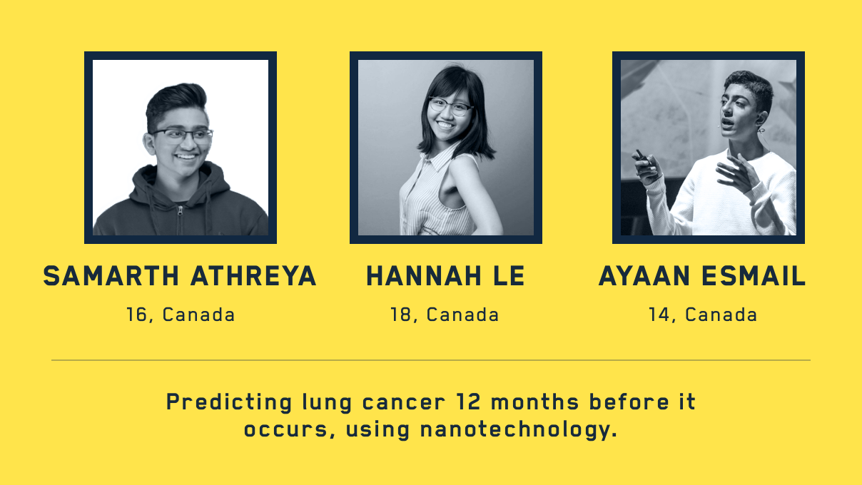 Hannah, Samarth, and Ayaan Esmail are using AI and nanotech to predict  diseases like lung cancer 12 months before they occur.