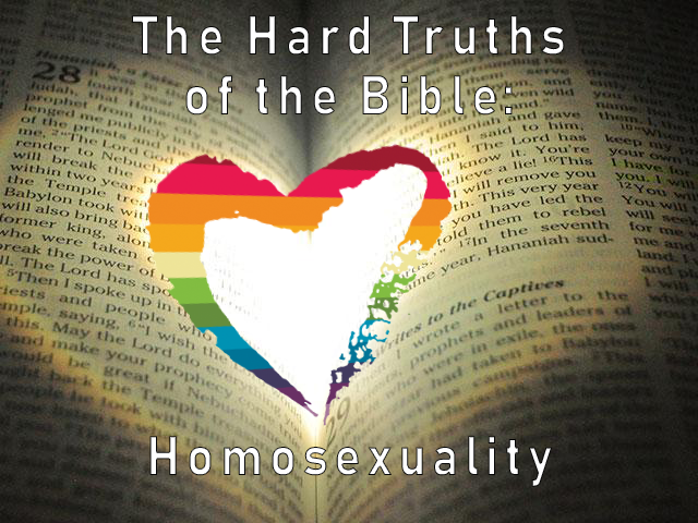 Hard Truths of the Bible: Homosexuality
